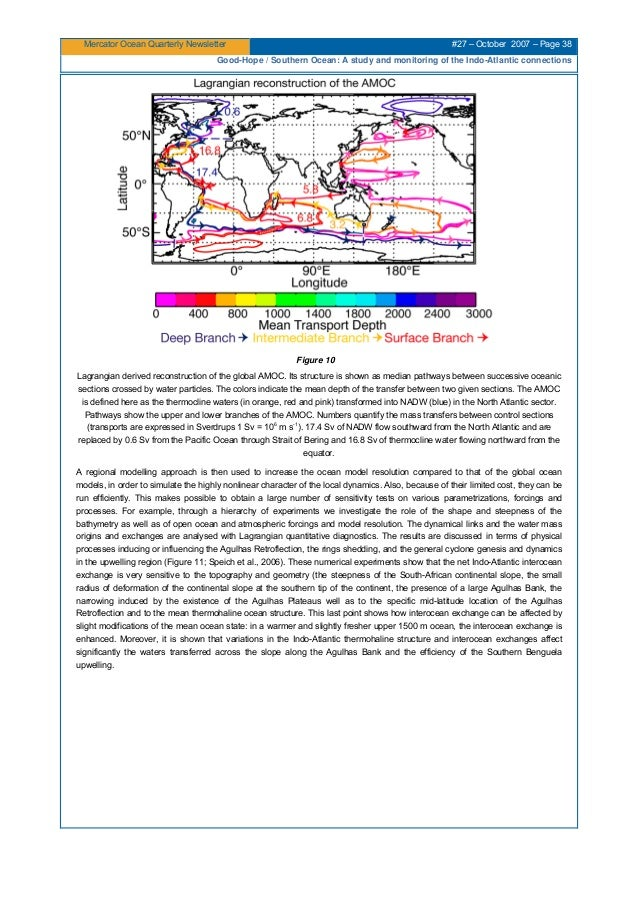 Mercator Ocean Quarterly Newsletter #27 – October 2007 – Page 38 Good-Hope / Southern Ocean: A study and monitoring of the...