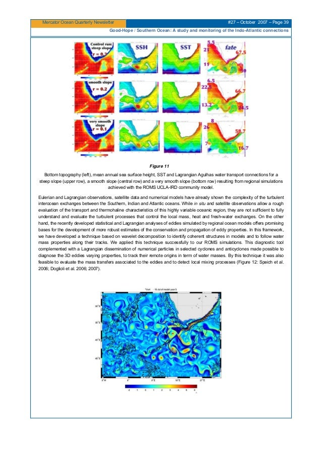 Mercator Ocean Quarterly Newsletter #27 – October 2007 – Page 39 Good-Hope / Southern Ocean: A study and monitoring of the...