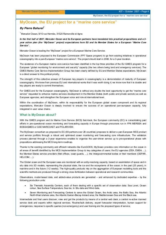 "Mercator Ocean Quarterly Newsletter #27 – October 2007 – Page 4 MyOcean, the EU project for a ""marine core service"" MyOcea..."
