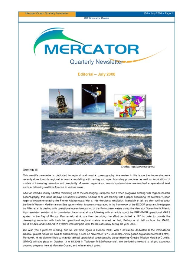 Mercator Ocean Quarterly Newsletter #30 – July 2008 – Page 1 GIP Mercator Ocean Quarterly Newsletter Editorial – July 2008...