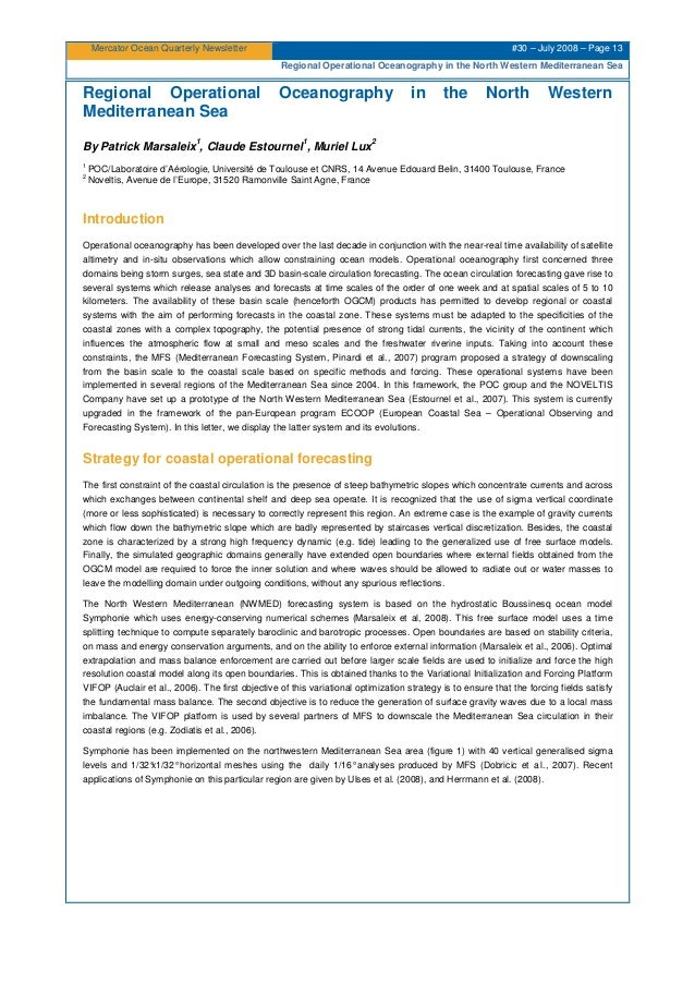 Mercator Ocean Quarterly Newsletter #30 – July 2008 – Page 13 Regional Operational Oceanography in the North Western Medit...