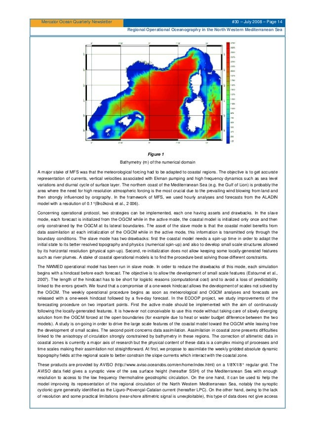 Mercator Ocean Quarterly Newsletter #30 – July 2008 – Page 14 Regional Operational Oceanography in the North Western Medit...