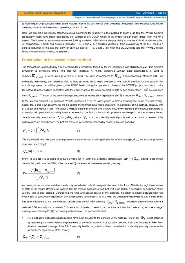 Mercator Ocean Quarterly Newsletter #30 – July 2008 – Page 15 Regional Operational Oceanography in the North Western Medit...