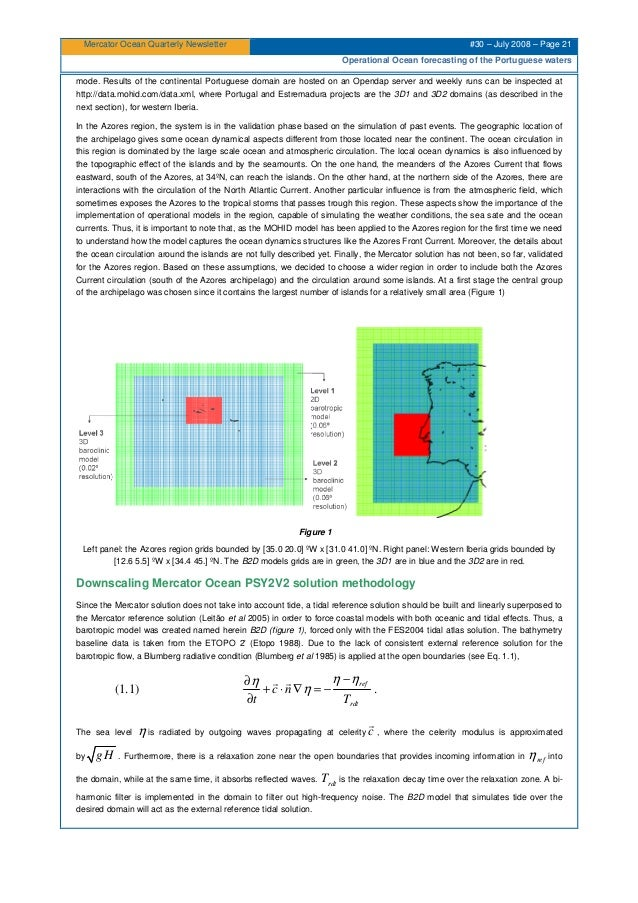Mercator Ocean Quarterly Newsletter #30 – July 2008 – Page 21 Operational Ocean forecasting of the Portuguese waters mode....