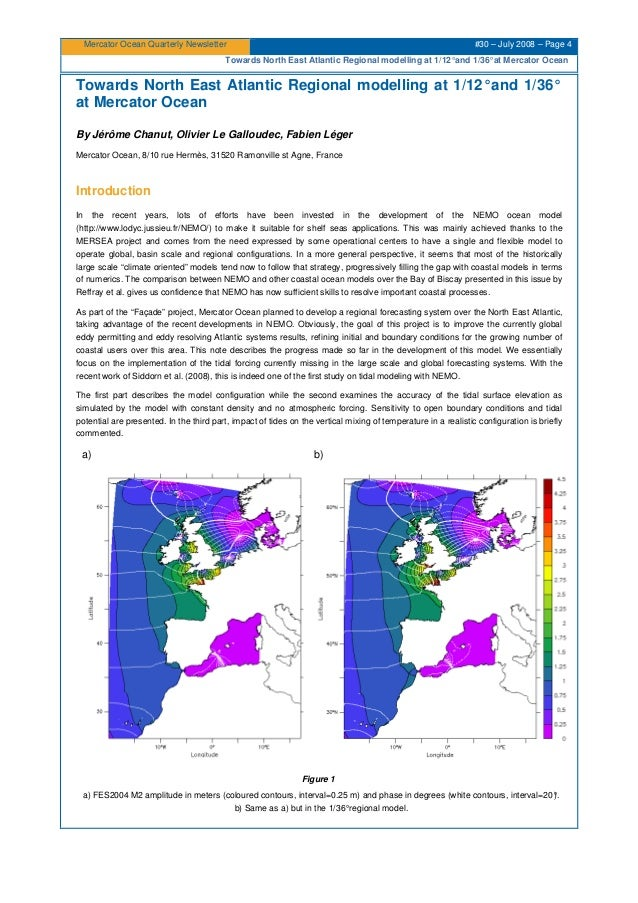 Mercator Ocean Quarterly Newsletter #30 – July 2008 – Page 4 Towards North East Atlantic Regional modelling at 1/12°and 1/...