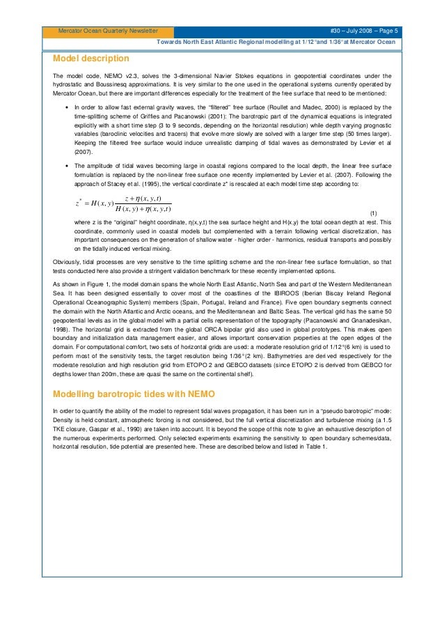 Mercator Ocean Quarterly Newsletter #30 – July 2008 – Page 5 Towards North East Atlantic Regional modelling at 1/12°and 1/...