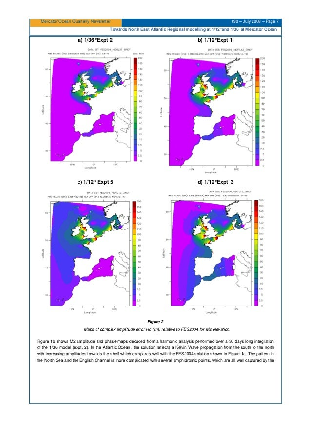 Mercator Ocean Quarterly Newsletter #30 – July 2008 – Page 7 Towards North East Atlantic Regional modelling at 1/12°and 1/...