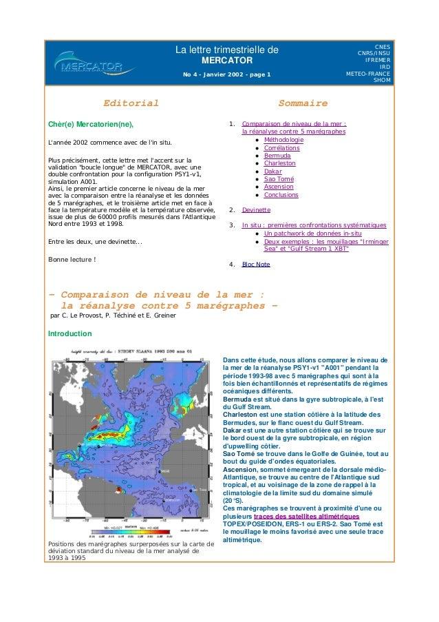 La lettre trimestrielle de MERCATOR No 4 - Janvier 2002 - page 1 CNES CNRS/INSU IFREMER IRD METEO-FRANCE SHOM - Comparaiso...