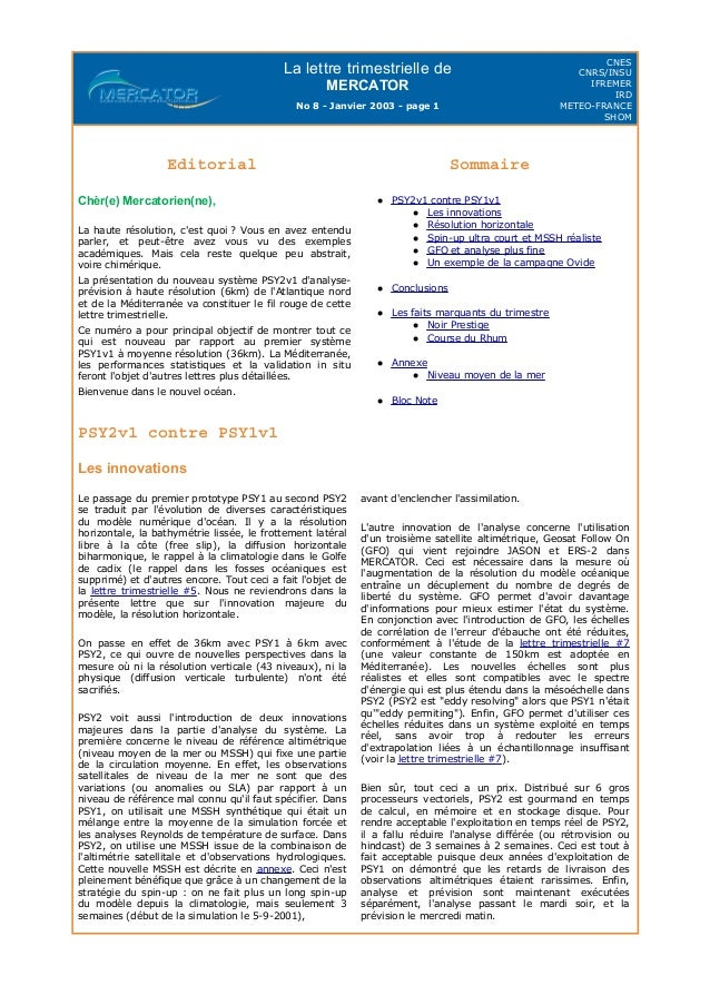 La lettre trimestrielle de MERCATOR No 8 - Janvier 2003 - page 1 CNES CNRS/INSU IFREMER IRD METEO-FRANCE SHOM PSY2v1 contr...