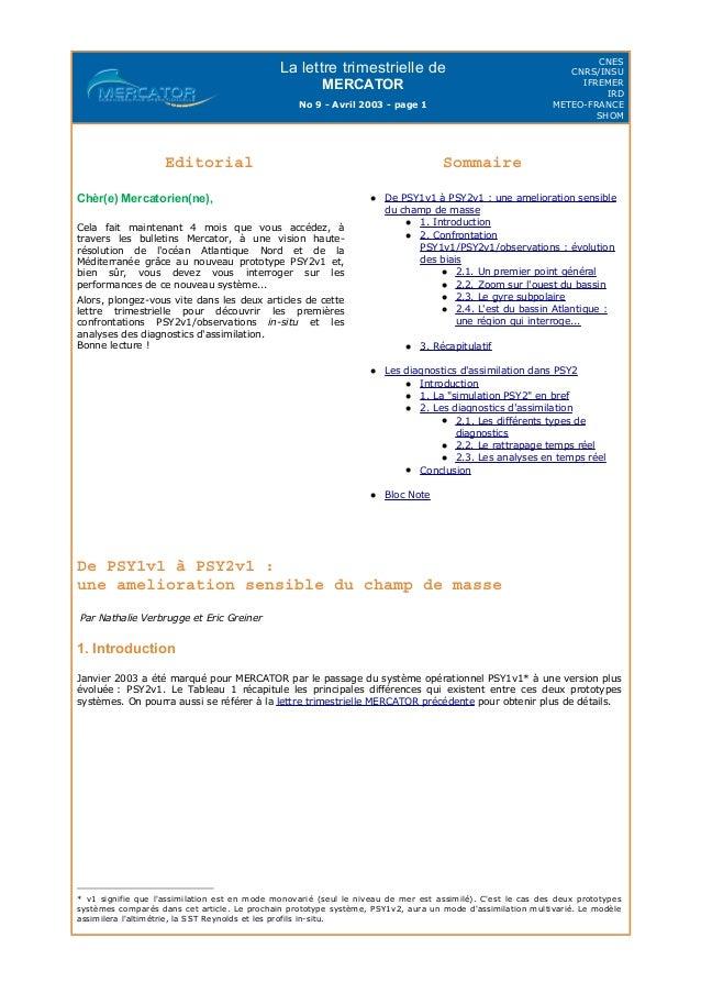 La lettre trimestrielle de MERCATOR No 9 - Avril 2003 - page 1 CNES CNRS/INSU IFREMER IRD METEO-FRANCE SHOM De PSY1v1 à PS...