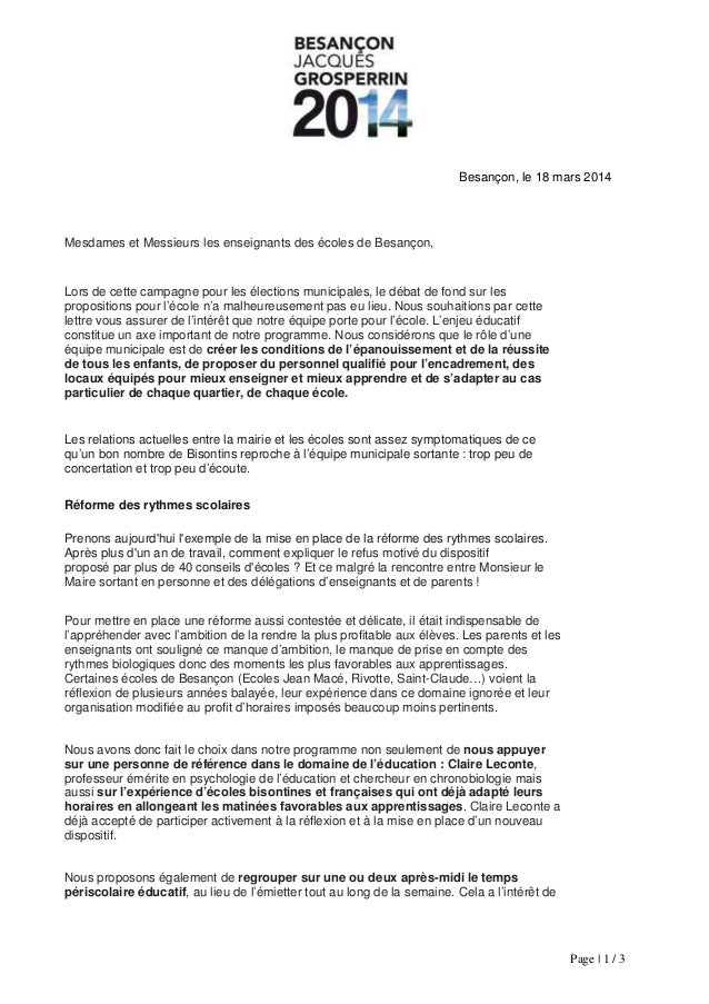 Besançon, le 18 mars 2014 Mesdames et Messieurs les enseignants des écoles de Besançon, Lors de cette campagne pour les él...