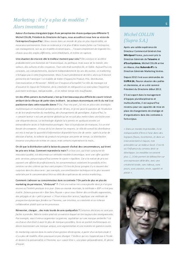 Michel COLLIN (Supra S.A.) Après une solide expérience de Directeur Commercial Général chez Whirlpool France, puis avoir p...