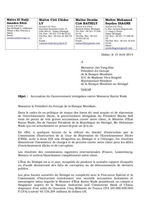Maître El Hadji Amadou SALL Avocat à la Cour Rue El Hadji A. Lakhsane NDoye x Rue Vincens à Dakar Email : amadousall@orang...