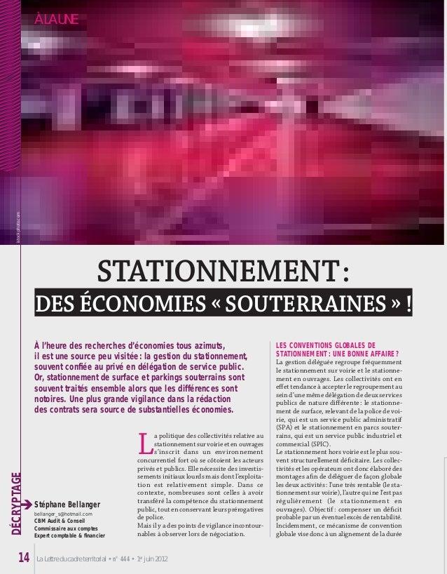 La Lettre du cadre territorial • n° 444 • 1er juin 201214 DÉCRYPTAGE èStéphane Bellanger bellanger_s@hotmail.com CBM Audit...