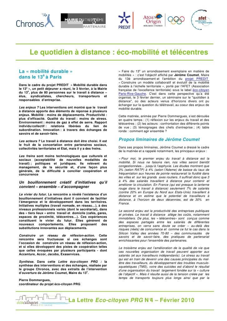 Le quotidien à distance : éco-mobilité et télécentres  La « mobilité durable »                                          « ...