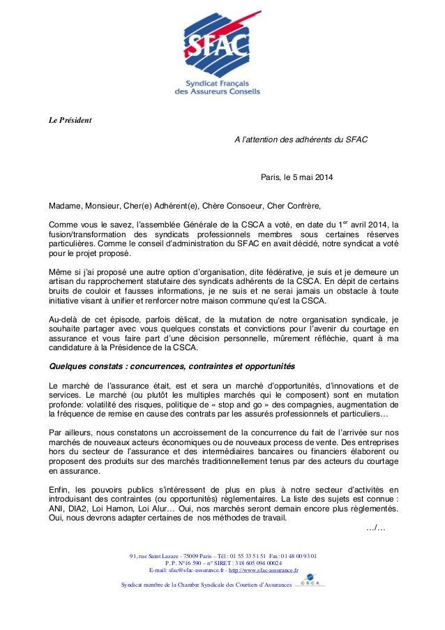 Le Président A l'attention des adhérents du SFAC Paris, le 5 mai 2014 Madame, Monsieur, Cher(e) Adhérent(e), Chère Consoeu...