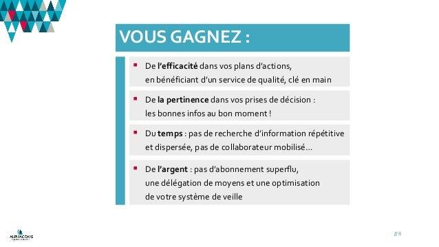 VOUS GAGNEZ : // 8  De l'efficacité dans vos plans d'actions, en bénéficiant d'un service de qualité, clé en main  De l'...
