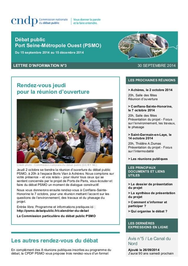 Débat public  Port Seine-Métropole Ouest (PSMO)  Du 15 septembre 2014 au 15 décembre 2014  LETTRE D'INFORMATION N°3 30 SEP...