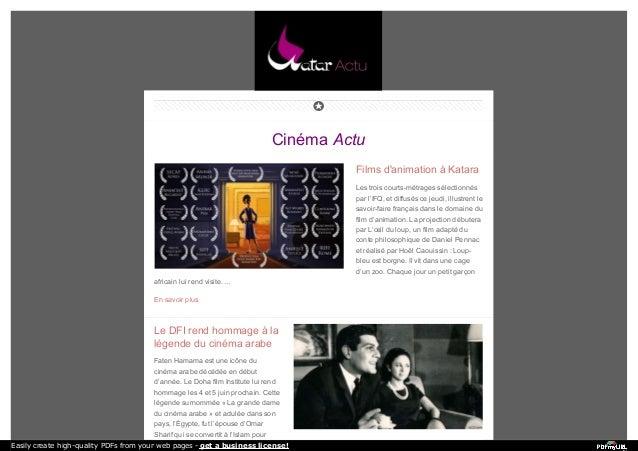 Cinéma Actu Films d'animation à Katara Les trois courts-métrages sélectionnés par l'IFQ, et diffusés ce jeudi, illustrent ...