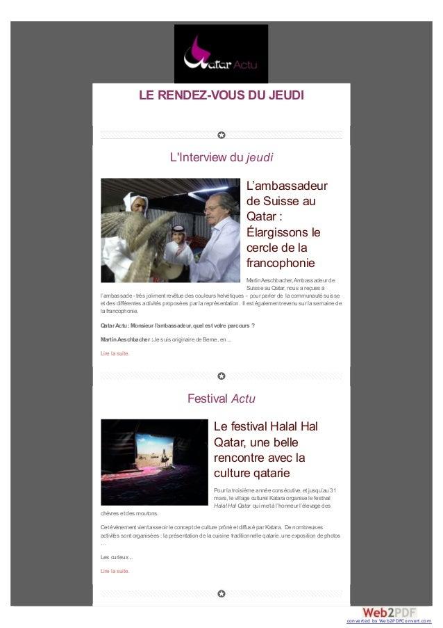 LE RENDEZ-VOUS DU JEUDI L'Interview du jeudi L'ambassadeur de Suisse au Qatar : Élargissons le cercle de la francophonie M...