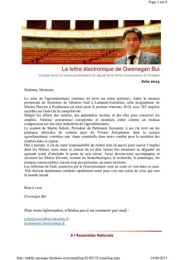 Juin 2013Madame, Monsieur,La crise de lagroalimentaire continue de sévir sur notre territoire. Après la menacepersistante ...