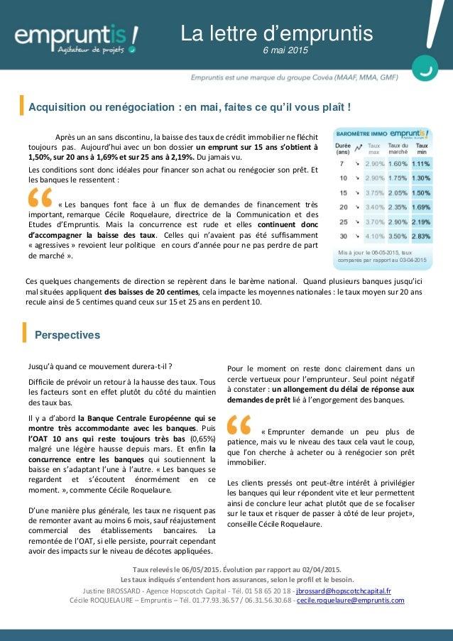 Acquisition ou renégociation : en mai, faites ce qu'il vous plaît ! La lettre d'empruntis 6 mai 2015 Après un an sans disc...