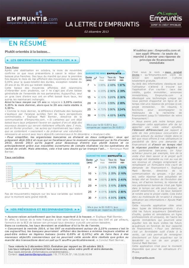 02 décembre 2013  Plutôt orientés à la baisse…  Taux fixes Après une stablisation en octobre, le mois de novembre confirme...