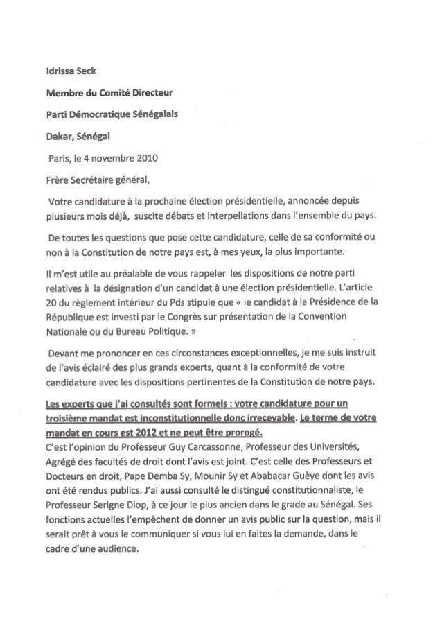Idrissa Seck  Membre du Comité Directeur Parti Démocratique Sénégalais Dakar,  Sénégal  Paris,  le 4 novembre 2010 Frère S...