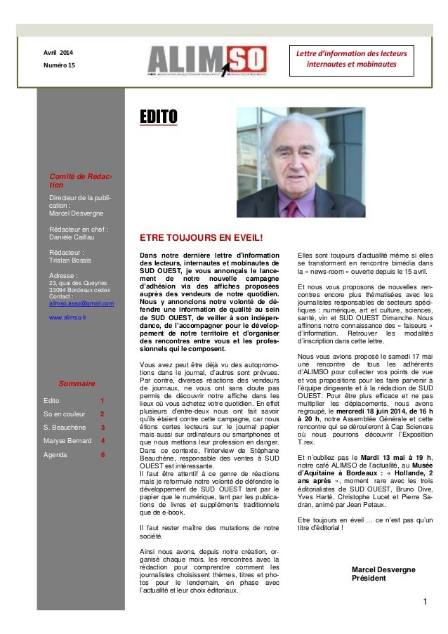 1 Avril 2014 Numéro 15 EDITO Comité de Rédac- tion Directeur de la publi- cation : Marcel Desvergne Rédacteur en chef : Da...