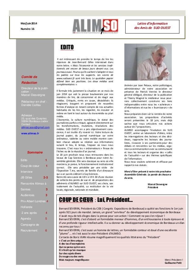 1 Mai/juin2014 Numéro 16 Comité de Rédaction Directeur de la publi- cation : Marcel Desvergne Rédacteur en chef : Danièle ...