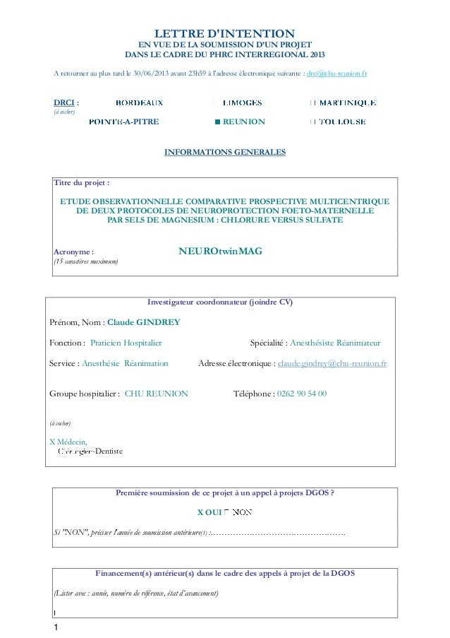 1LETTRE DINTENTIONEN VUE DE LA SOUMISSION D'UN PROJETDANS LE CADRE DU PHRC INTERREGIONAL 2013A retourner au plus tard le 3...