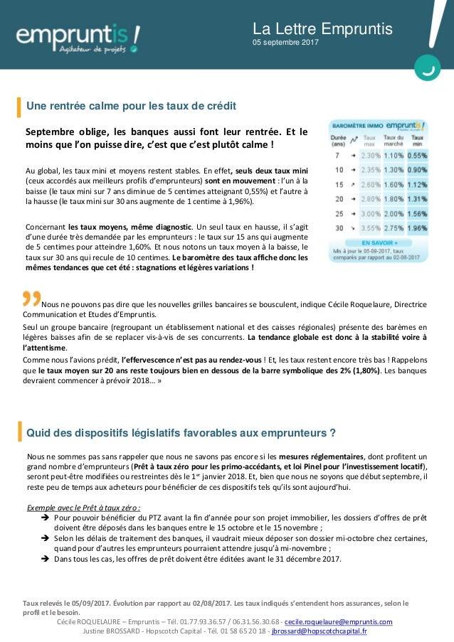 Nous ne pouvons pas dire que les nouvelles grilles bancaires se bousculent, indique Cécile Roquelaure, Directrice Communic...
