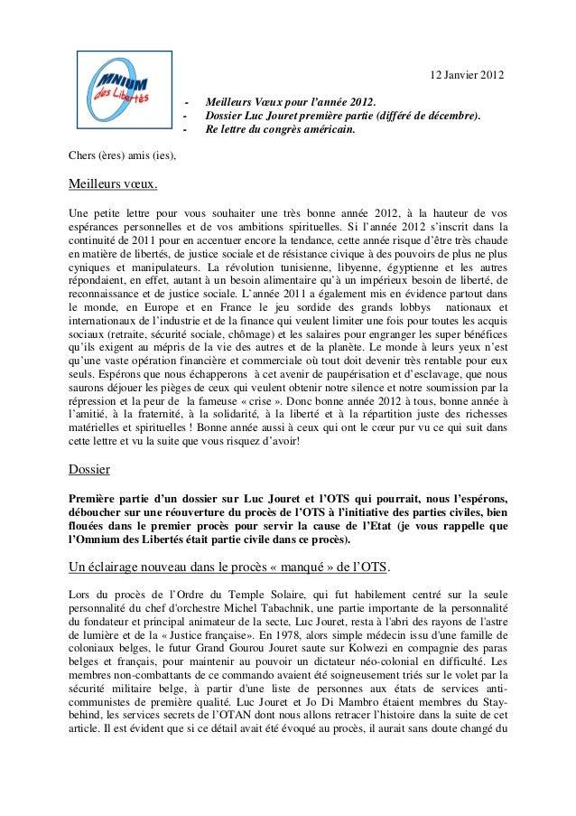 12 Janvier 2012 - Meilleurs Vœux pour l'année 2012. - Dossier Luc Jouret première partie (différé de décembre). - Re lettr...