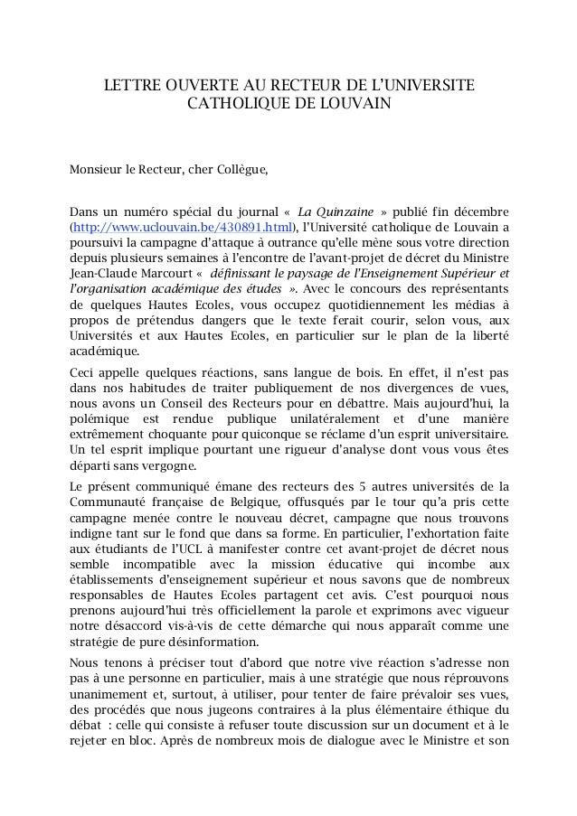 LETTRE OUVERTE AU RECTEUR DE L'UNIVERSITE               CATHOLIQUE DE LOUVAINMonsieur le Recteur, cher Collègue,Dans un nu...