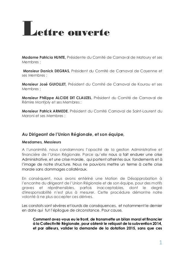 1  Lettre ouverte  Madame Patricia HUNTE, Présidente du Comité de Carnaval de Matoury et ses Membres ;  Monsieur Danick DE...