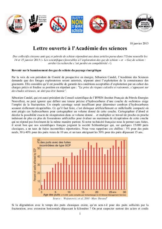 18 janvier 2013                  Lettre ouverte à l'Académie des sciencesDes collectifs citoyens anti-gaz et pétrole de sc...