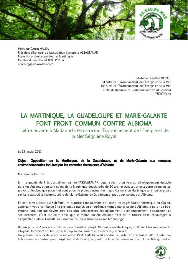 1 Monsieur Garcin MALSA Président d'honneur de l'association écologiste ASSAUPAMAR Maire Honoraire de Saint-Anne, Martiniq...