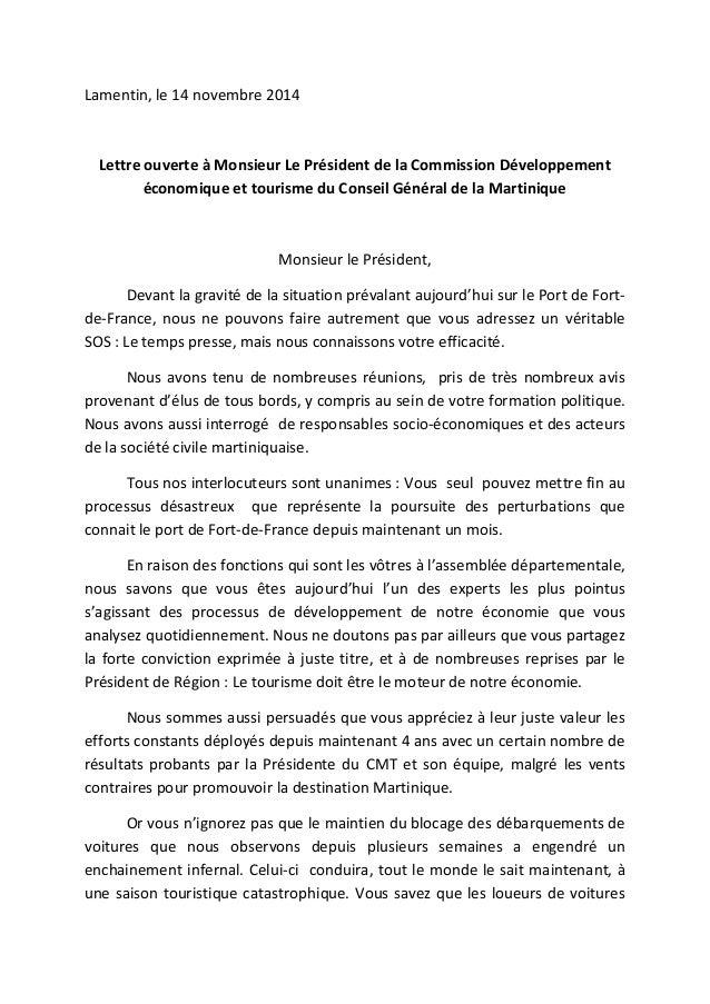 Lamentin, le 14 novembre 2014 Lettre ouverte à Monsieur Le Président de la Commission Développement économique et tourisme...