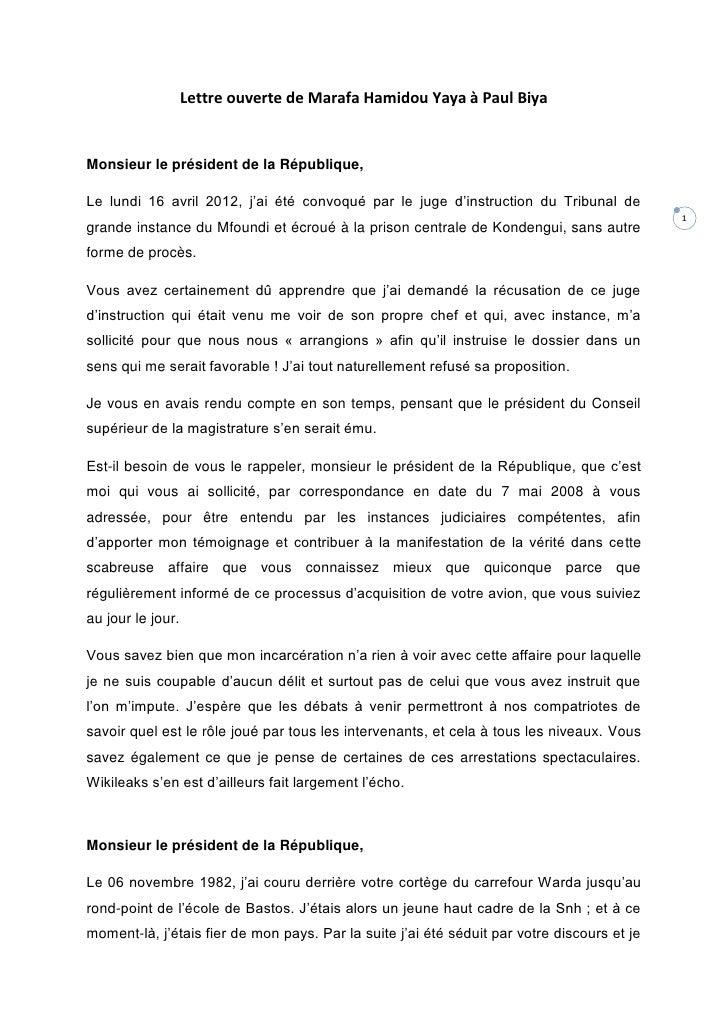 Lettre ouverte de Marafa Hamidou Yaya à Paul BiyaMonsieur le président de la République,Le lundi 16 avril 2012, j'ai été c...