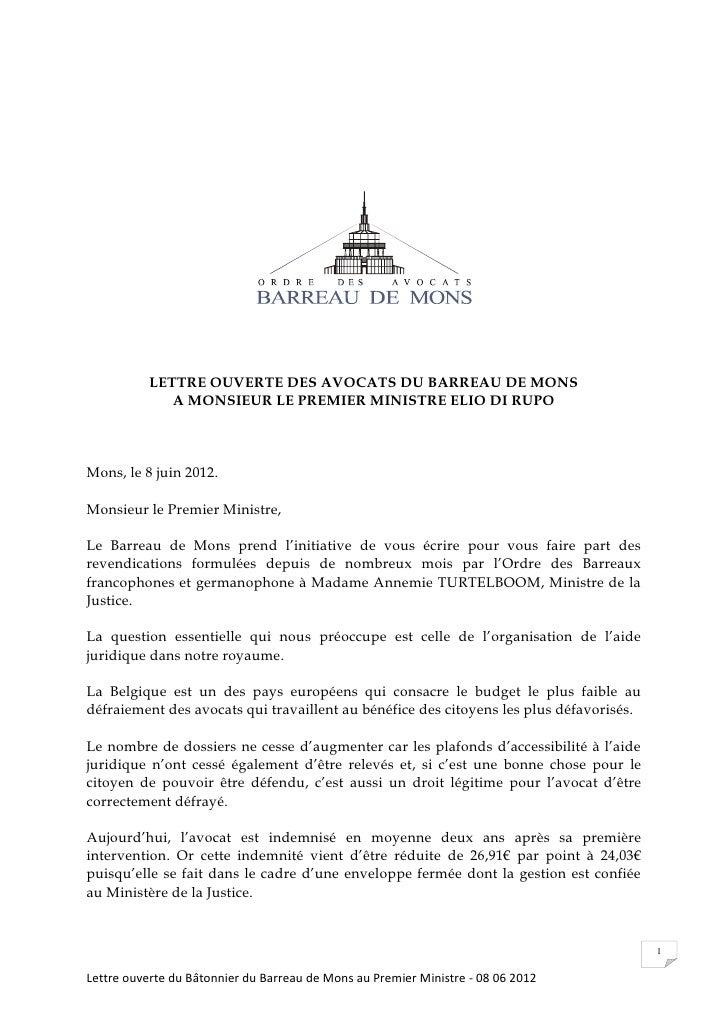 LETTRE OUVERTE DES AVOCATS DU BARREAU DE MONS              A MONSIEUR LE PREMIER MINISTRE ELIO DI RUPOMons, le 8 juin 2012...