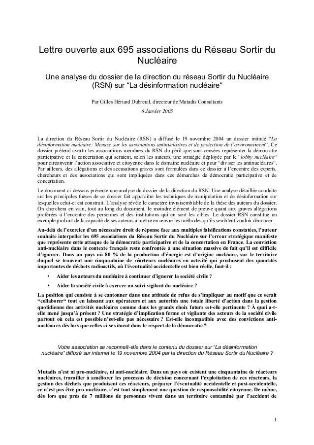 1 Lettre ouverte aux 695 associations du Réseau Sortir du Nucléaire Une analyse du dossier de la direction du réseau Sorti...