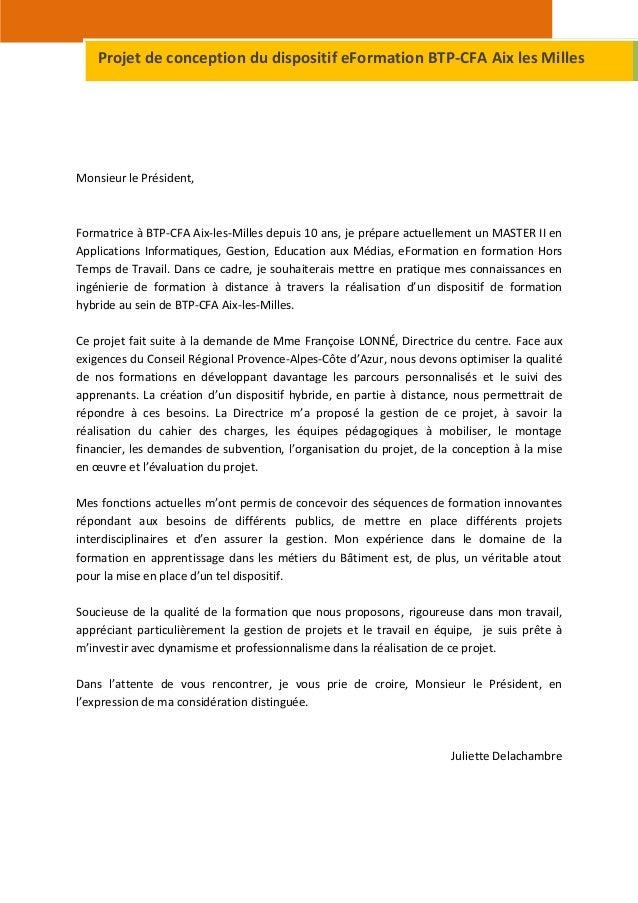 Projet de conception du dispositif eFormation BTP-CFA Aix les MillesMonsieur le Président,Formatrice à BTP-CFA Aix-les-Mil...