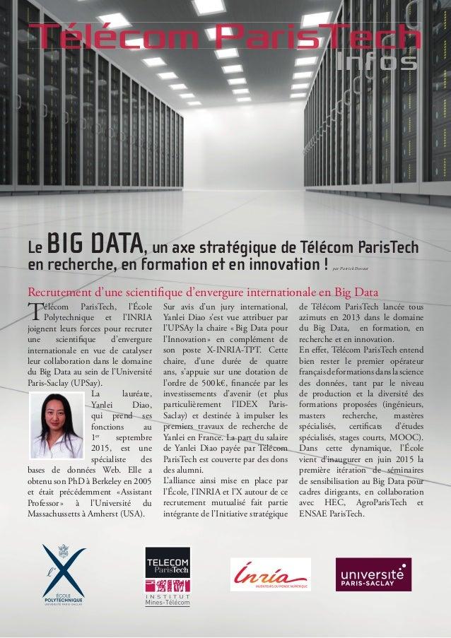 Télécom ParisTech, l'École Polytechnique et l'INRIA joignent leurs forces pour recruter une scientifique d'envergure inter...