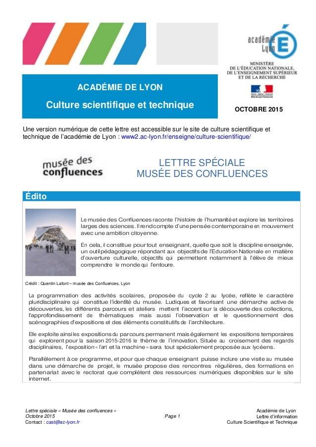 Lettre spéciale « Musée des confluences » Octobre 2015 Contact : cast@ac-lyon.fr Page 1 Académie de Lyon Lettre d'informat...