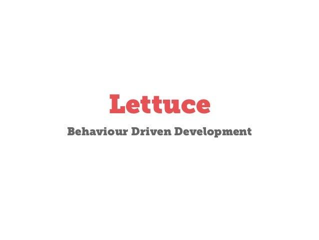 Lettuce Behaviour Driven Development