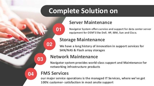 Let us make your storage, server, and network maintenance easier by n…