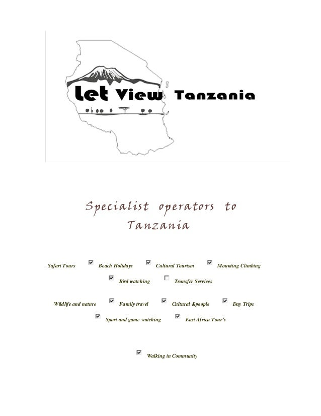 Specialist operators to Tanzania Safari Tours Beach Holidays Cultural Tourism Mounting Climbing Bird watching Transfer Ser...