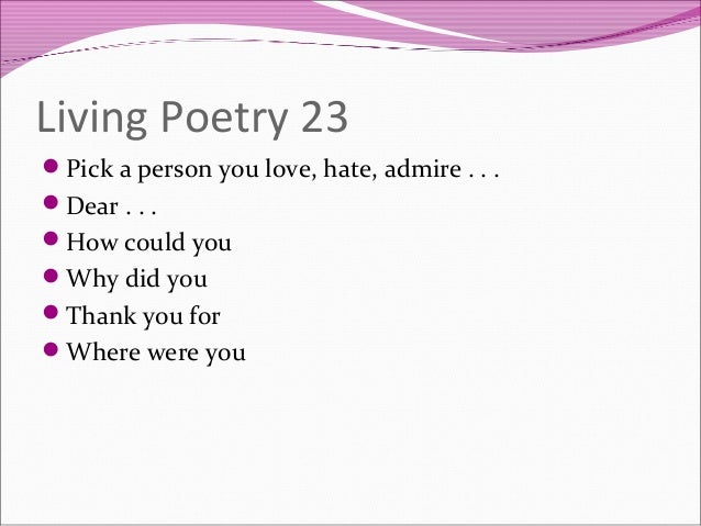 https://image.slidesharecdn.com/letyourselfbecomelivingpoetry-150211074855-conversion-gate01/95/let-yourself-become-living-poetry-24-638.jpg?cb=1423662660