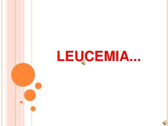 LEUCEMIA...