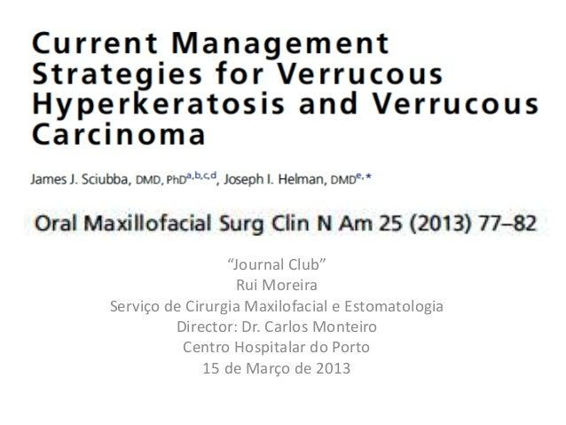 """Journal Club"" Rui Moreira Serviço de Cirurgia Maxilofacial e Estomatologia Director: Dr. Carlos Monteiro Centro Hospitala..."